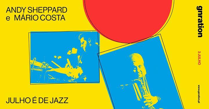 Ciclo Julho é de Jazz: Andy Sheppard e Mário Costa