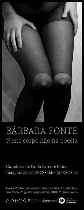 Bárbara Fonte | Neste corpo não há poesia