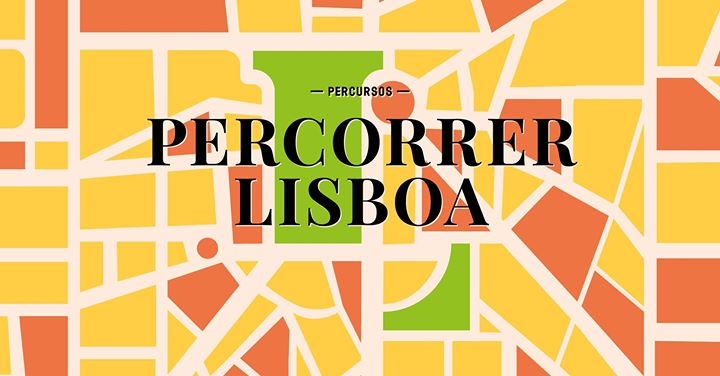 Percorrer Lisboa | Percursos Museu de Lisboa