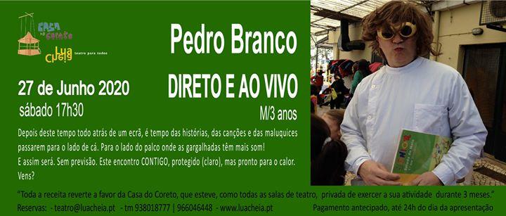Direto e ao Vivo com Pedro Branco17h30