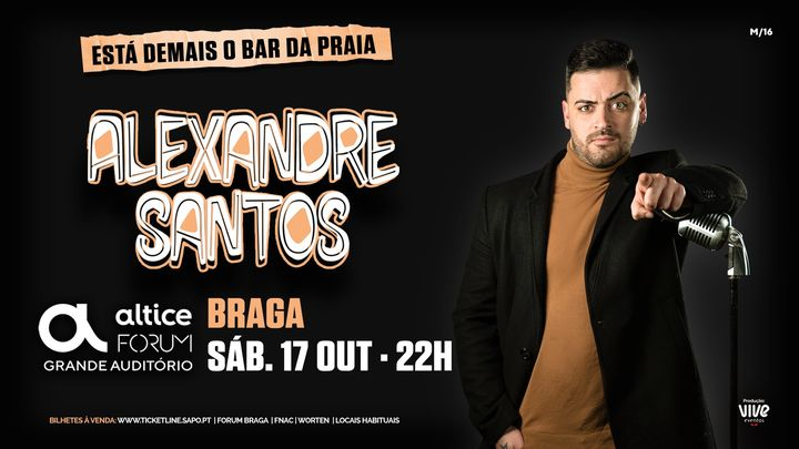 Alexandre Santos :: 'Está demais o Bar da Praia' :: Braga
