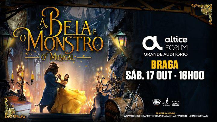 A Bela e o Monstro :: O Musical :: Braga