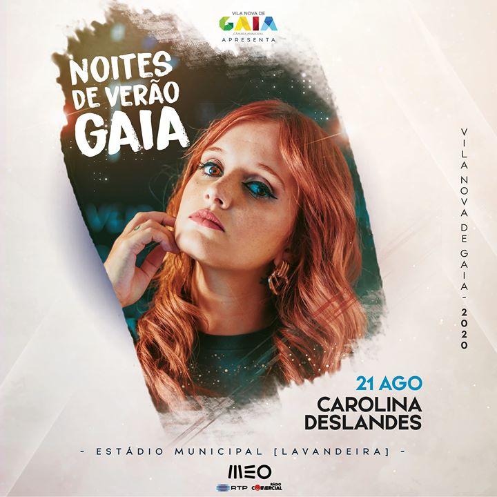 Carolina Deslandes - Noites de Verão em Gaia