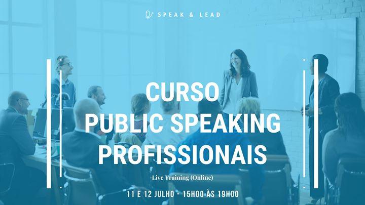 Curso Public Speaking - Profissionais (Online) - 11 e 12 Julho