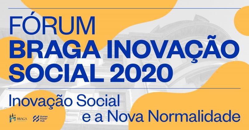 Fórum Braga Inovação Social 2020