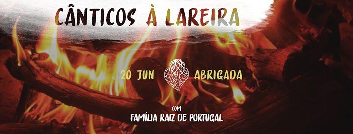 Cânticos à Lareira | Open Day Abrigada