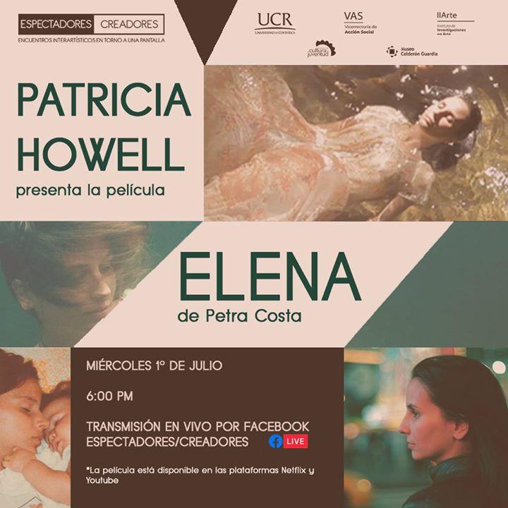 Patricia Howell presenta 'Elena', de Petra Costa