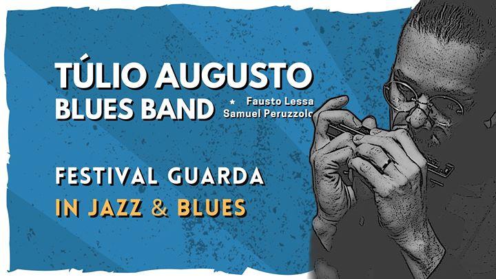 Túlio Augusto Blues Band   Festival de Jazz & Blues da Guarda