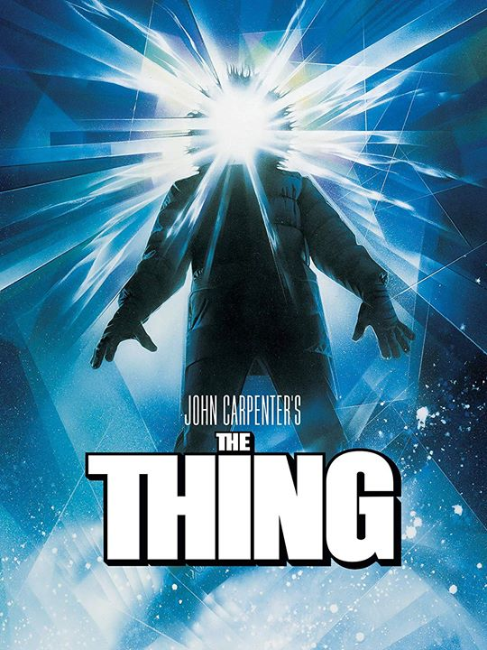 Filme: The Thing - Veio do Outro Mundo, de John Carpenter