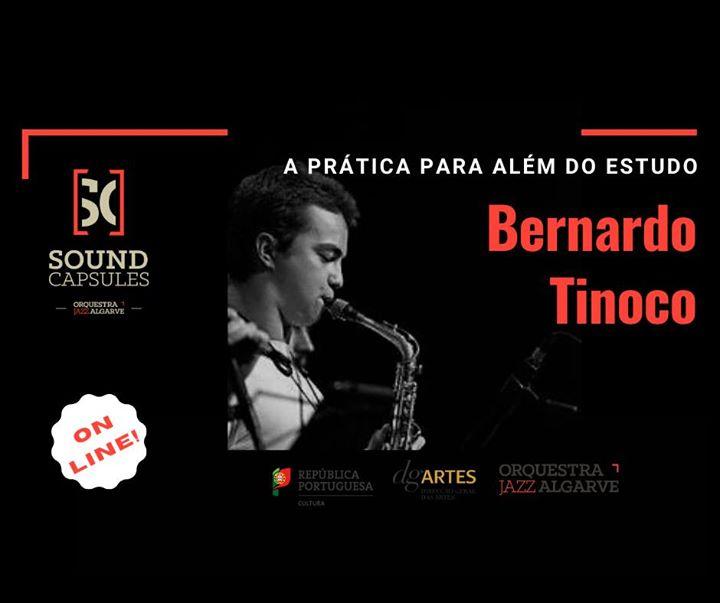 Sound Capsules Online: Bernardo Tinoco