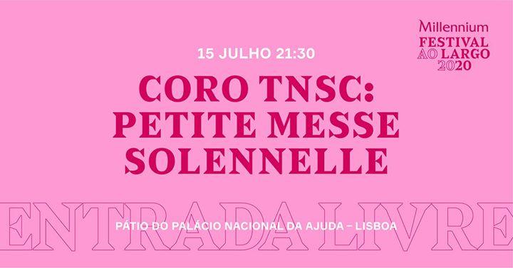 Coro TNSC — Petite Messe Solennelle
