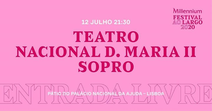 Teatro Nacional D. Maria II — Sopro