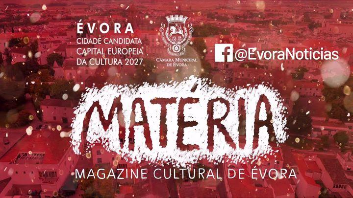 Matéria - Magazine Cultural De Évora