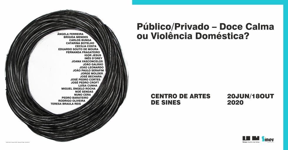 Exposição 'Público / Privado - Doce Calma ou ...