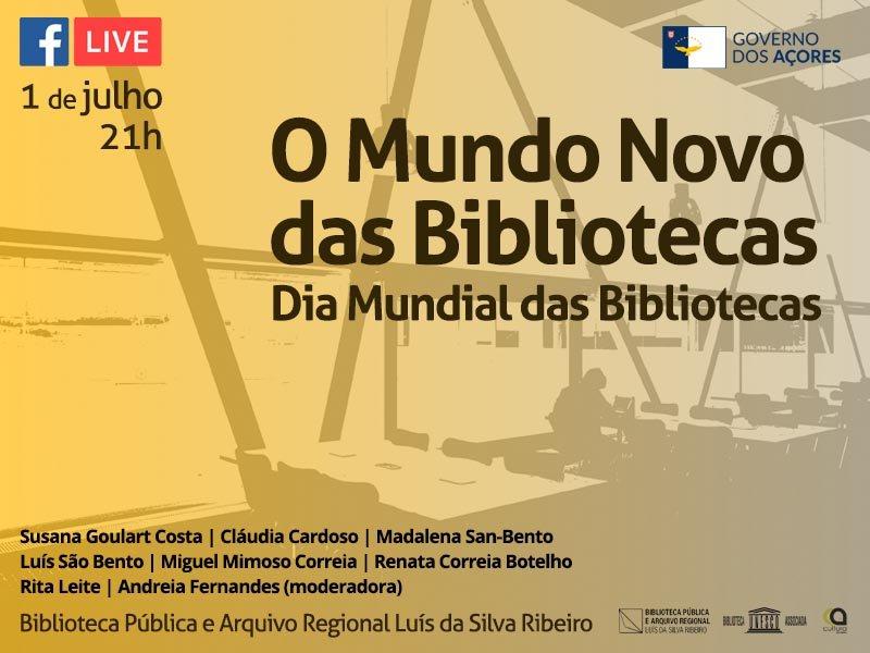 O Mundo Novo das Bibliotecas - Dia Mundial das Bibliotecas