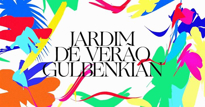 Jardim de Verão Gulbenkian 2020