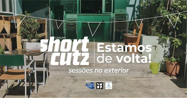 Shortcutz Cascais - Sessão #6