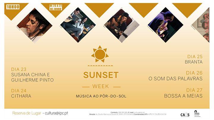 Sunset week / música ao pôr-do-sol
