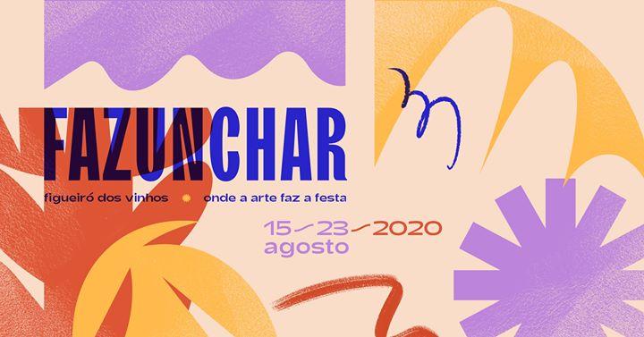 FAZUNCHAR | Onde a Arte faz a Festa '20