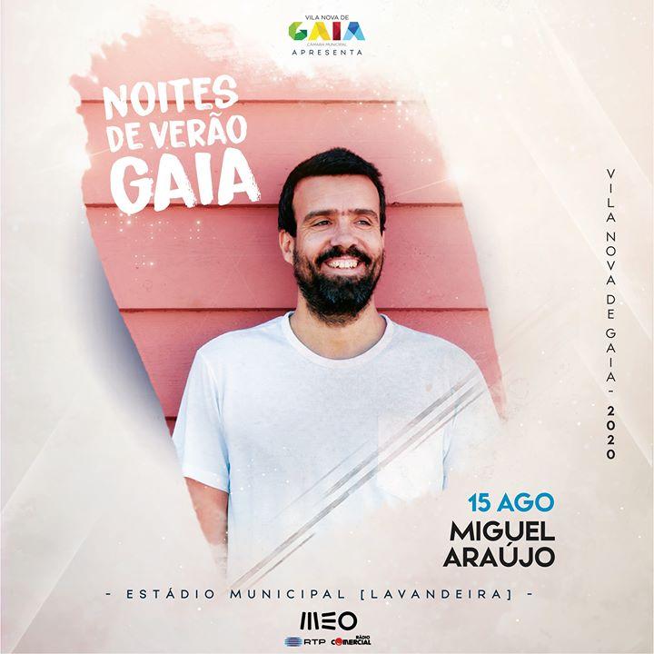 Miguel Araújo - Noites de Verão em Gaia