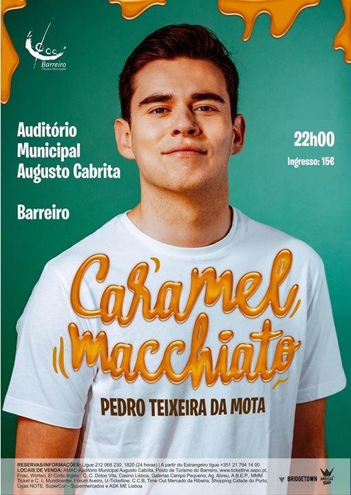 Stand Up comédia l Pedro Teixeira da Mota l Caramel Macchiato