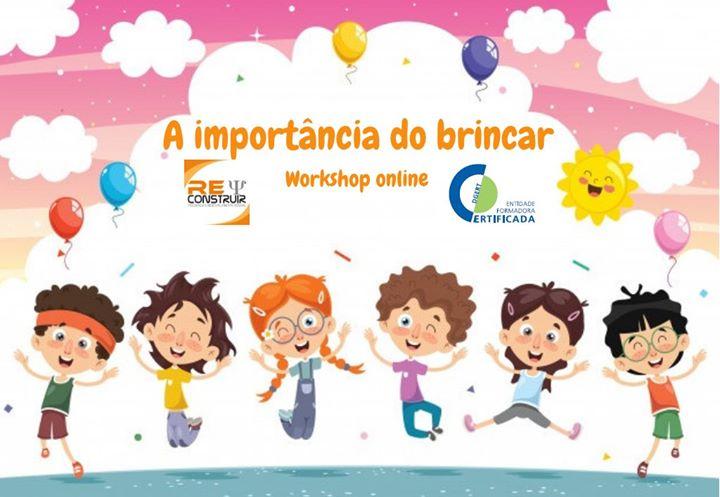 Workshop (Online) 'A Importância do Brincar' - 7ª ed.