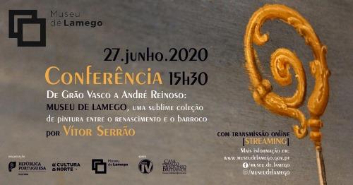 Conferência «De Grão Vasco a André Reinoso» | Prof. Vítor Serrão