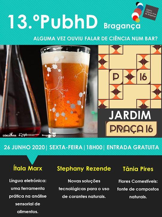 13. º PubhD Bragança é no Jardim do Praça 16.