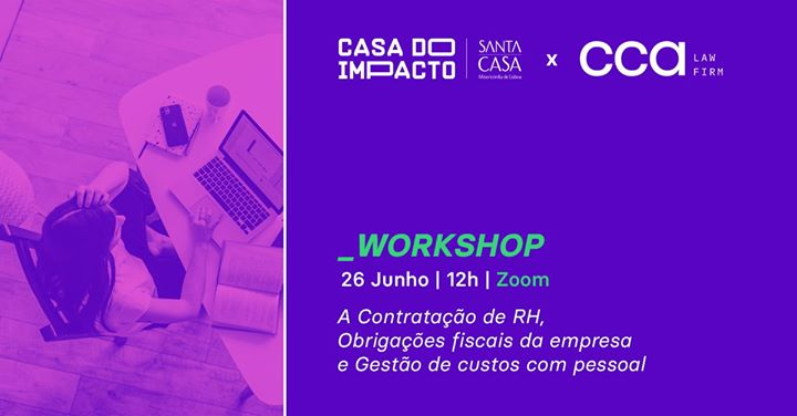 Workshop Casa do Impacto by CCA Law Firm