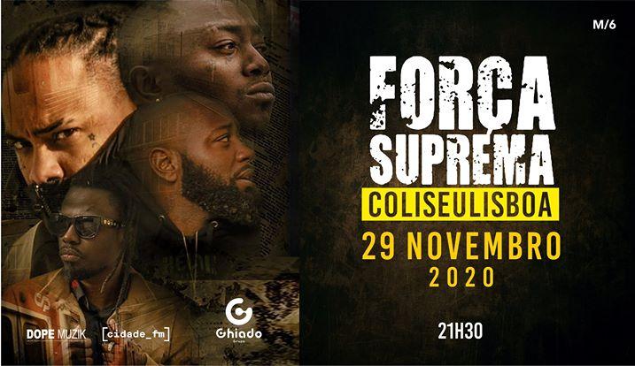 Força Suprema - Coliseu de Lisboa