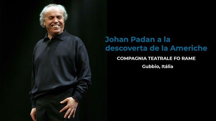 Johan Padan a la descoverta de le Americhe|Comp.Teatrale FoRame
