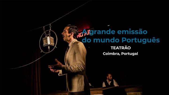 A grande emissão do mundo português | Teatrão