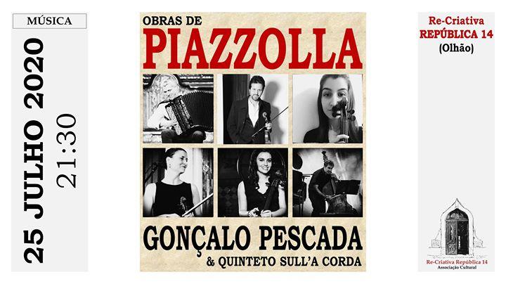 Gonçalo Pescada e Quinteto Sull'A Corda - Música de Piazzolla