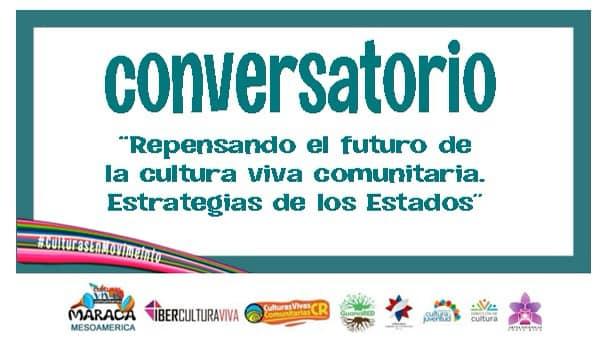 Conversatorio 2 / Culturas Vivas Comunitarias COVID19