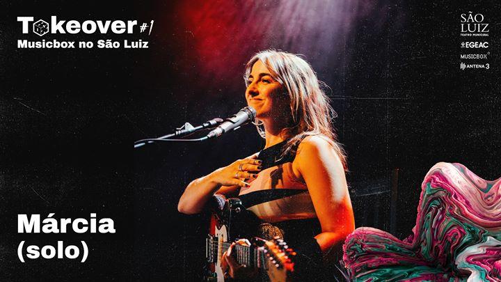 Márcia (solo) | Takeover #1 - Musicbox no São Luiz