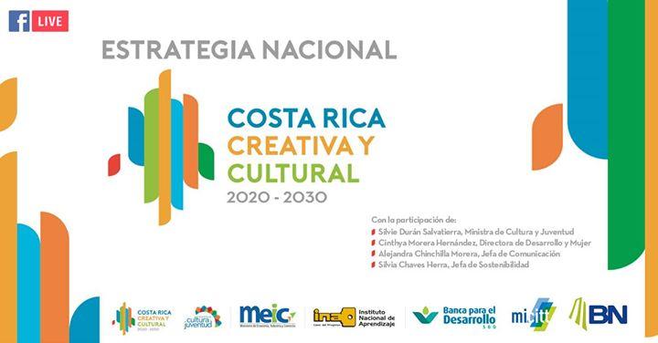 Estrategia Nacional: Costa Rica Creativa y Cultural 2030