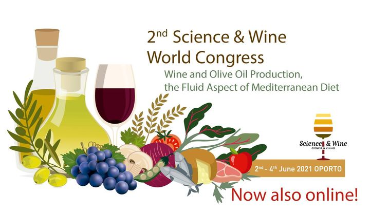 2nd Science & Wine World Congress. Wine and Olive Oil Production: the Fluid Aspect of Mediterranean Diet