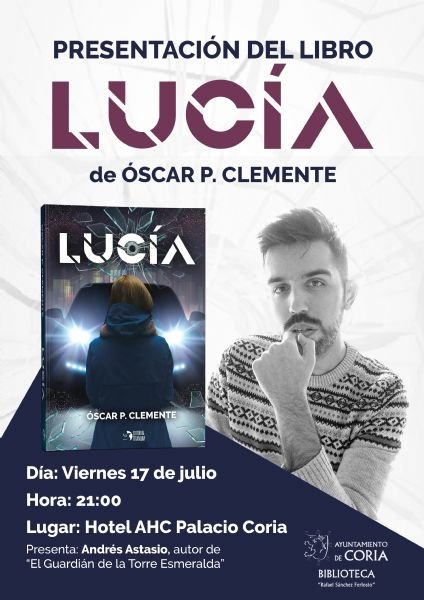 Presentación del libro 'Lucia' de Óscar P. Clemente