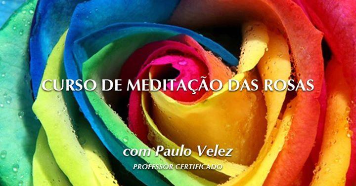 Curso de Meditação das Rosas - Formato Semanal