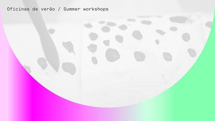 Oficinas de Verão | Um Museu Fora dos Limites
