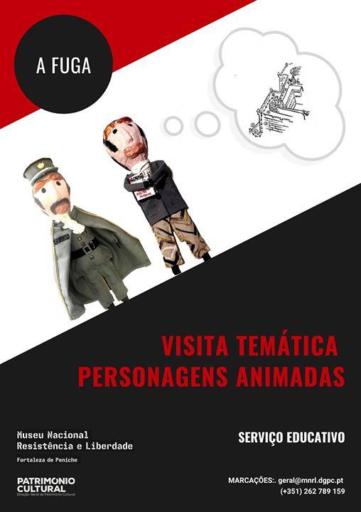 A FUGA - Visita temática com personagens animadas