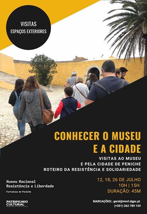 CONHECER O MUSEU E A CIDADE - Visitas ao Museu e pela cidade de Peniche - Roteiro da Resistência e Solidariedade