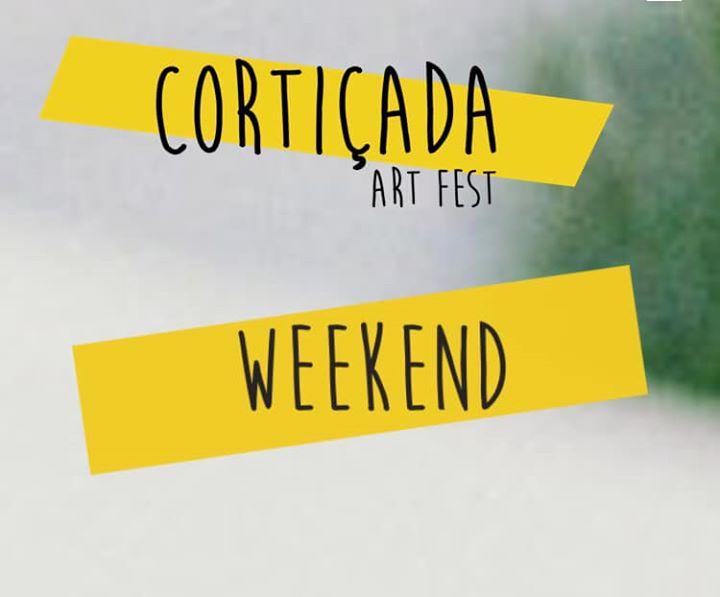Cortiçada Art Fest Weekend