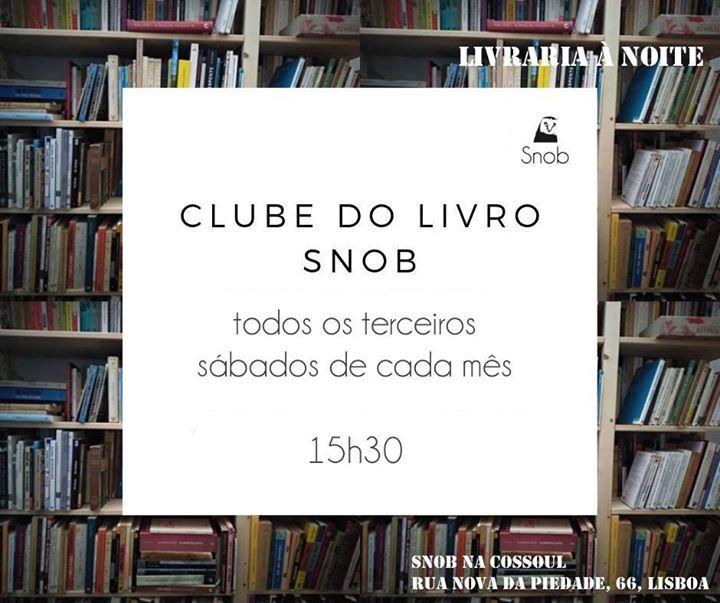 Clube do Livro Snob / terceiros sábados de cada mês