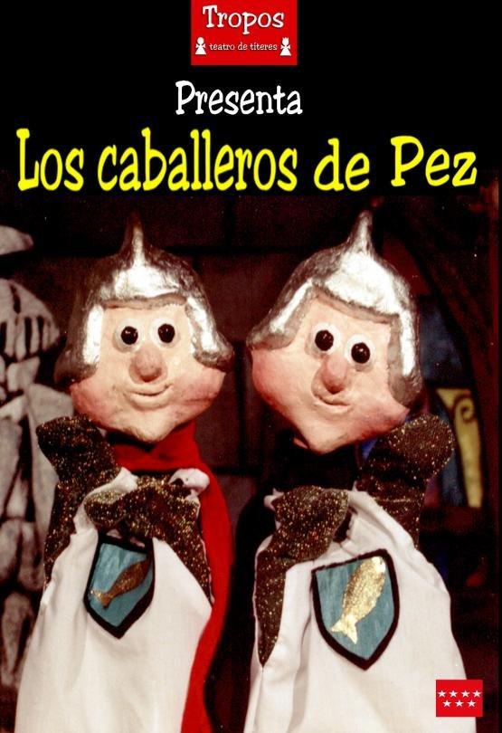 LOS CABALLEROS DE PEZ , basado en un cuento de Fernán Caballero