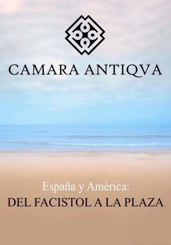 España y América: DEL FACISTOL A LA PLAZA