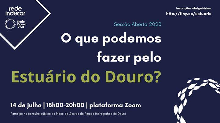 Sessão Aberta: O que podemos fazer pelo Estuário do Douro?