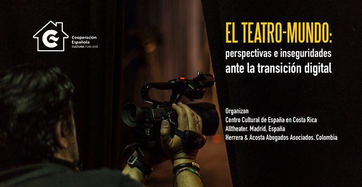 El Teatro - Mundo: encuentro digital