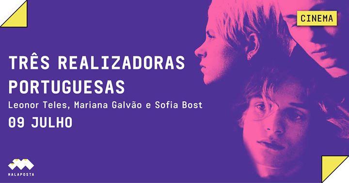 Cinema: Três Realizadoras Portuguesas [Três Filmes]