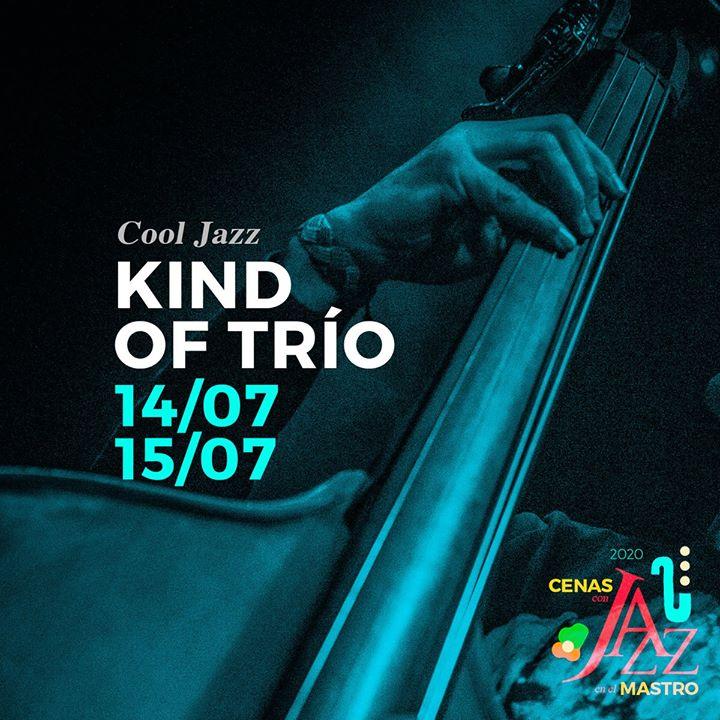 Kind of Trío / 14 Julio 2020 / Cáceres